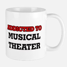 Addicted to Musical Theater Mugs