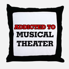 Addicted to Musical Theater Throw Pillow