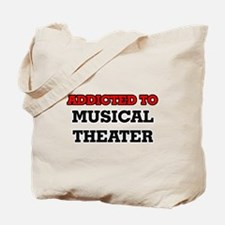 Addicted to Musical Theater Tote Bag