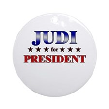 JUDI for president Ornament (Round)