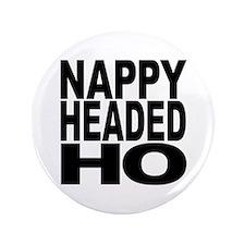 "Nappy Headed Ho Original Desi 3.5"" Button"
