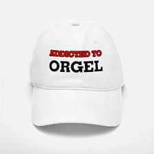 Addicted to Orgel Baseball Baseball Cap