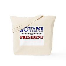 JOVANI for president Tote Bag