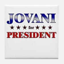 JOVANI for president Tile Coaster