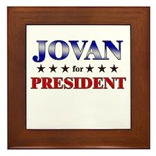 JOVAN for president Framed Tile