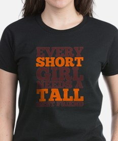 Short Girl Needs A Tall Best Friend T-Shirt
