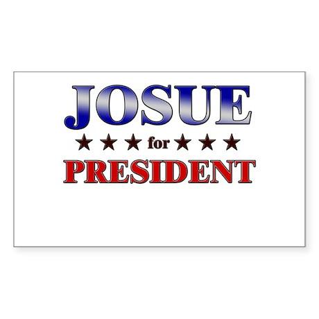 JOSUE for president Rectangle Sticker