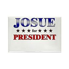 JOSUE for president Rectangle Magnet