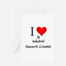 I Love My Industrial Research Scientist Greeting C