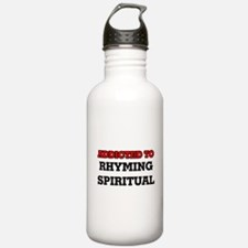 Addicted to Rhyming Sp Water Bottle