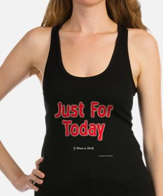 Just for Today dark Racerback Tank Top