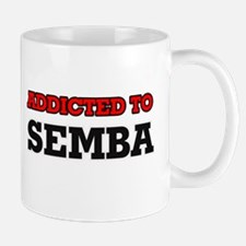 Addicted to Semba Mugs