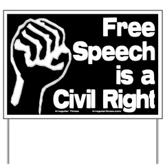 Free Speech is a Civil Right Yard Sign