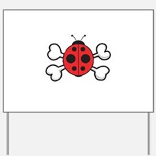 Cute Ladybug & Crossbones Yard Sign