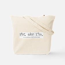 I am a Professional: Trainer / Tote Bag