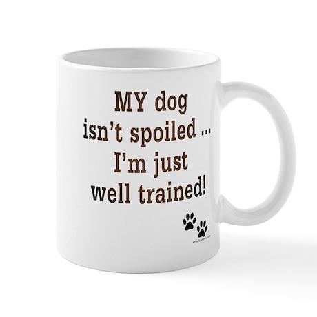 Spoiled Dog Mug