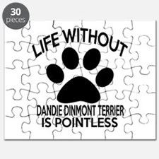 Life Without Dandie Dinmont Terrier Dog Puzzle