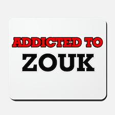 Addicted to Zouk Mousepad