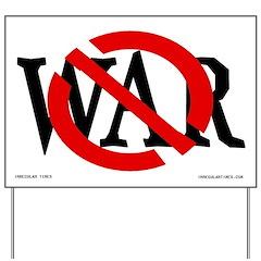 Slash Through War Yard Sign