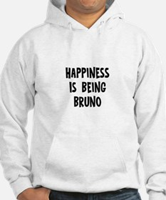 Happiness is being Bruno Hoodie