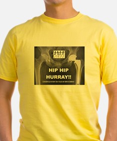Hip Hip Hurray on your Hip Replacement T-Shirt