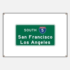 San Francisco/Los Angeles/I-5 Road Sign Banner