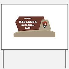 Badlands National Park, South Dakota, US Yard Sign