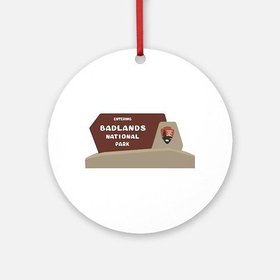 Badlands National Park, South Dakot Round Ornament
