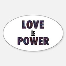 Love IS Power Decal