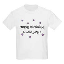 Happy B'Day Uncle Joey T-Shirt