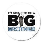 Im Going To Be A Big Brother Round Car Magnet