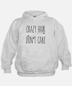 Crazy Hair Don't Care Hoodie