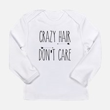 Crazy Hair Don't Care Long Sleeve T-Shirt