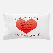 Happy 35th. Anniversary Pillow Case