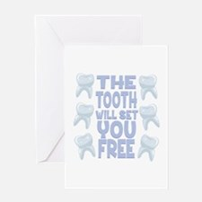 Tooth Set You Free Greeting Cards