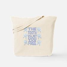 Tooth Set You Free Tote Bag
