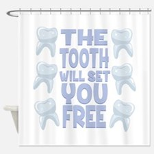 Tooth Set You Free Shower Curtain