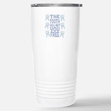 Tooth Set You Free Travel Mug