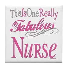 Fabulous Nurse Tile Coaster