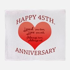 Happy 45th. Anniversary Throw Blanket