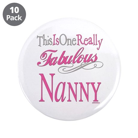 "Fabulous Nanny 3.5"" Button (10 pack)"