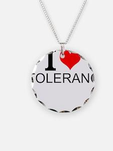 I Love Tolerance Necklace