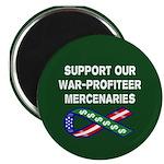 Support our War-Profiteer Mer Magnet
