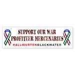 Support our War-Profiteer Mer Bumper Sticker