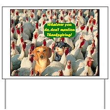 Thanksgiving Turkeys Dogs Yard Sign
