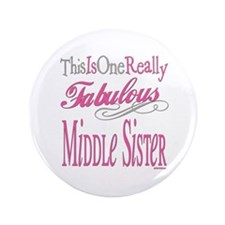 """Middle SIster 3.5"""" Button"""