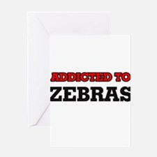 Addicted to Zebras Greeting Cards