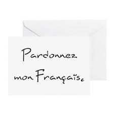 """""""Pardonnez mon Français."""" Greeting Card"""