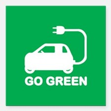 Go Green ~ Drive Electric Cars Square Car Magnet 3