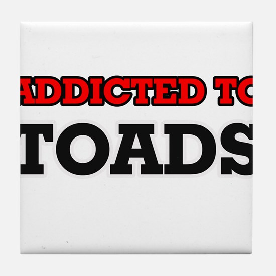 Addicted to Toads Tile Coaster